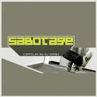 Compilation: Sabotage - Compiled by Dj Zombi