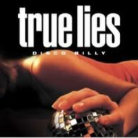 True Lies - Disco Billy