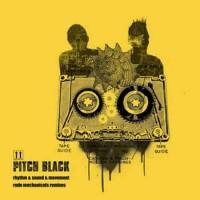 Pitch Black - Rhythm, Sound and Movement