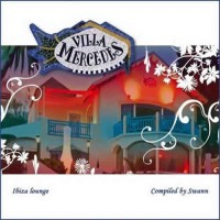Compilation: Villa Mercedes Ibiza Lounge