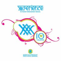 Compilation: XXXperience 10 Years Throughout Brazil (2CDs)