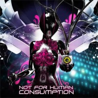 Compilation: Not For Human Consumption