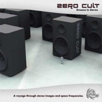 Zero Cult - Dreams In Stereo