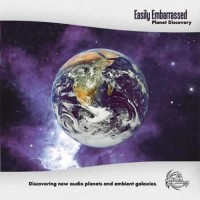Easily Embarrassed - Planet Discovery