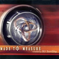 Compilation: Made to measure - Compiled by Dj SunShy
