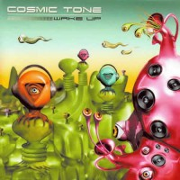 Cosmic Tone - Wake Up
