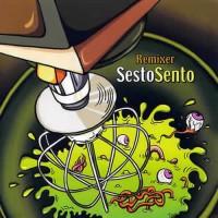 Sesto Sento - Remixer
