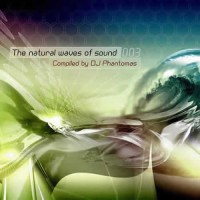 Compilation: Natural Waves Of Sound Vol 3 - Compiled by Dj Phantomas