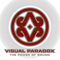 Visual Paradox - The Power Of Sound