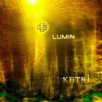 Lumin - Ketri