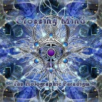 Crossing Mind - The Holographic Paradigm