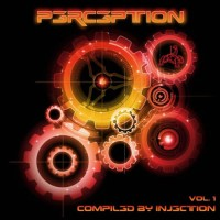 Compilation: Perception Vol 1 - Compiled by Injection