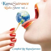 Compilation: KamaSutrance Radio Show Vol 2