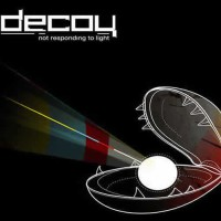 Decoy - Not Responding to Light