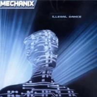 Mechanix - Illegal Dance
