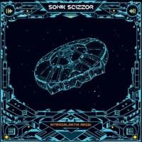 Sonik Scizzor - Intergalaktik Magik
