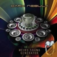 Dark Nebula - Weird Sound Generator (2CDs)