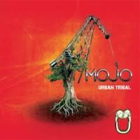 Mojo - Urban Tribal