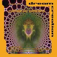 Compilation: Dream Creation Vol 2 - Organic Dream