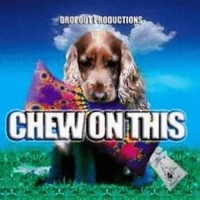 Compilation: Chew On This