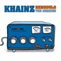 Khainz - Remodule8 - The Remixes