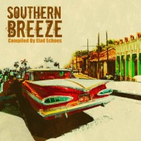 Compilation: Southern Breeze - Compiled by Elad Echoes