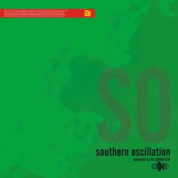 Compilation: Southern Oscillation - Compiled by DJ Connecto