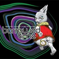 Compilation: Borrowed Time