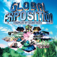 Compilation: Global Exposition - Compiled by Mairo-Such