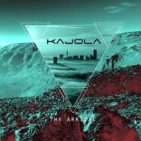 Kajola - The Arrival