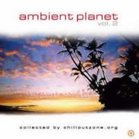 Compilation: Ambient Planet vol 2