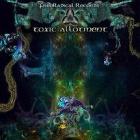 Compilation: Toxic Allotment