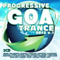 Compilation: Progressive Goa Trance 2013 Vol 1 (2CDs)
