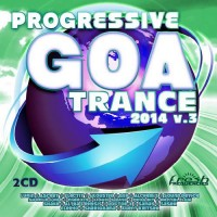 Compilation: Progressive Goa Trance 2014 Vol 3 (2CDs)