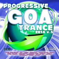 Compilation: Progressive Goa Trance 2014 Vol 5 (2CDs)