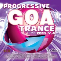 Compilation: Progressive Goa Trance 2015 Vol 4 (2CDs)