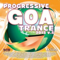 Compilation: Progressive Goa Trance 2015 Vol 5 (2CDs)