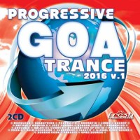 Compilation: Progressive Goa Trance 2016 Vol 1