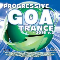 Compilation: Progressive Goa Trance 2016 Vol 2 (2CDs)