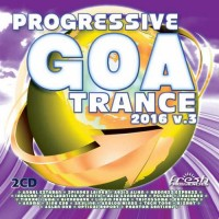 Compilation: Progressive Goa Trance 2016 Vol 3 (2CDs)