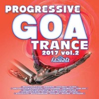 Compilation: Progressive Goa Trance 2017 Vol 2 (2CDs)