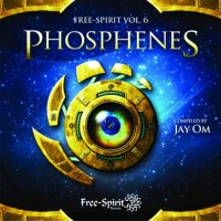 Compilation: Free Spirit Vol. 6 - Phosphenes - Compiled By Jay OM