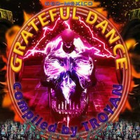 Compilation: Grateful Dance - Compiled by DJ Troyan