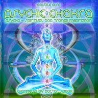 Compilation: Psychic Chakra - Compiled by  Doctor Spook (2CDs)