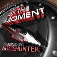 Compilation: Beat Of The Moment - Compiled by Noize Hunter