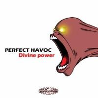 Perfect Havoc - Divine Power