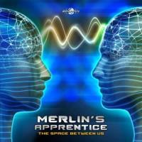 Merlin's Apprentice - The Space Between Us