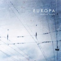 Andrew Heath - Europa