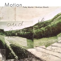 Toby Marks and Andrew Heath - Motion