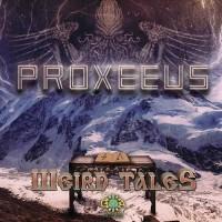 Proxeeus - Weird Tales